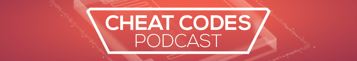Cheat Codes Podcast
